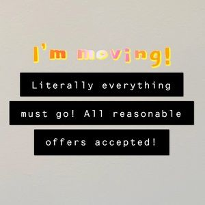 MOVING! AND SOON! HELP A SISTER OUT!